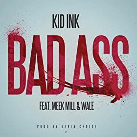 Bad Ass [Explicit]
