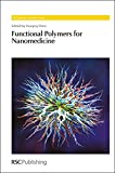 img - for Functional Polymers for Nanomedicine: RSC (RSC Polymer Chemistry Series) book / textbook / text book