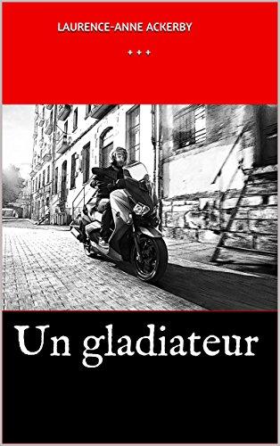 Couverture du livre Un gladiateur