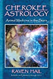 img - for Cherokee Astrology: Animal Medicine in the Stars book / textbook / text book