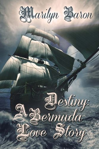 Book: Destiny - A Bermuda Love Story by Marilyn Baron