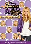 Hannah Montana Forever: Who Is Hannah...