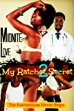 My Ratchet Secret 2