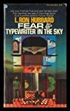 FEAR - and - TYPEWRITER IN THE SKY (0445040068) by Hubbard, L. Ron