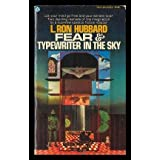 Fear & Typewriter in the Skyby L. RON HUBBARD