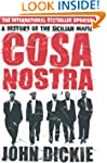 Cosa Nostra: A History of the Sicilia...