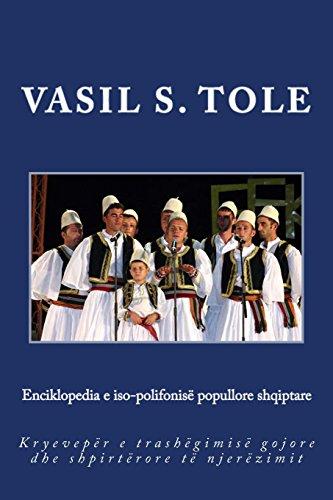 Enciklopedia e iso-polifonisë popullore shqiptare: Kryevepër e trashëgimisë gojore dhe shpirtërore të njerëzimit