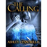 The Calling ~ Ashley Lynn Willis