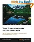 Team Foundation Server 2015 Customiza...