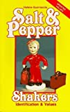 img - for Salt and Pepper Shakers: Identification and Values (Salt & Pepper Shakers) by Helene Guarnaccia (1985-04-03) book / textbook / text book