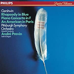 Gershwin: Rhapsody in Blue; Piano Concerto in F; An American in Paris
