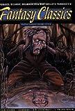 Graphic Classics Volume 15: Fantasy Classics