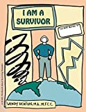 img - for I Am a Survivor: A Child's Workbook About Surviving Disasters book / textbook / text book