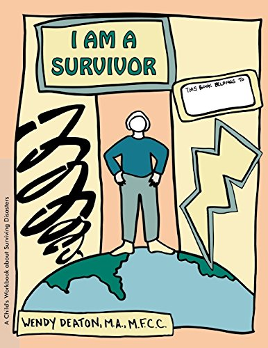 I Am A Survivor: A Child'S Workbook About Surviving Disasters front-593056