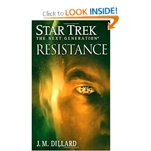 Resistance (Star Trek: The Next Generation) by J. M. Dillard