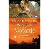 """Meine Farm am Matanje: Eine afrikanische Freundschaftvon """"Bookey Peek"""""""