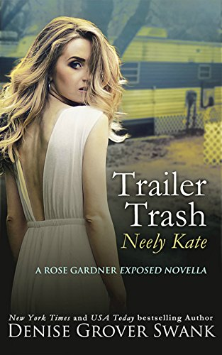 trailer-trash-neely-kate-rose-gardner-exposed-series-book-1-english-edition