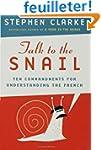 Talk to the Snail: Ten Commandments f...
