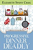 Progressive Dinner Deadly (A Myrtle Clover Mystery Book 2)