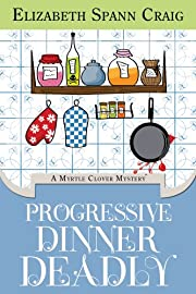 Progressive Dinner Deadly (A Myrtle Clover Mystery)