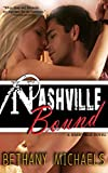 img - for Nashville Bound (Erotic Edition): A Naughty in Nashville Steamy Romance book / textbook / text book