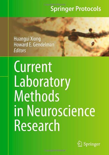 Current Laboratory Methods In Neuroscience Research (Springer Protocols Handbooks)