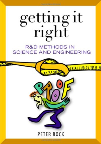 Getting It Right: R&D Methods for Science and...