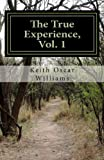 The True Experience, Vol. 1 (Volume 1)