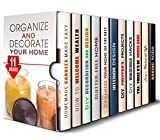 Organize and Decorate Your Home Box Set (11 in 1): Fun and Creative Ways and Projects to Decorate and Declutter Your Home at the Same Time (DIY Home Interior Design and Zen)