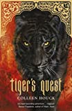 Colleen Houck Tiger's Quest (Tiger Saga Book 2): A heart-pounding adventure....magical!