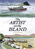 img - for The Artist on the Island: An Achill Journal book / textbook / text book