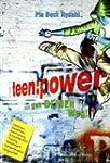 Teenpower: ... gehe DEINEN Weg!