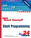 img - for Sams Teach Yourself Shell Programming in 24 Hours (2nd Edition) book / textbook / text book