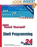 Sams Teach Yourself Shell Programming...