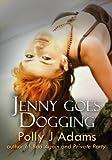 Jenny Goes Dogging (Girls Club)