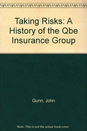 taking-risks-a-history-of-the-qbe-insurance-group