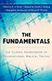 img - for The Fundamentals: The Famous Sourcebook of Foundational Biblical Truths book / textbook / text book