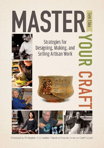 master-your-craft-strategies-for-designing-making-and-selling-artisan-work