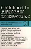 img - for ALT 21 Childhood in African Literature (African Literature Today) book / textbook / text book