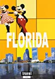 Florida (Travel Time) (Spanish Edition) (8496519120) by Sandra Pelaez