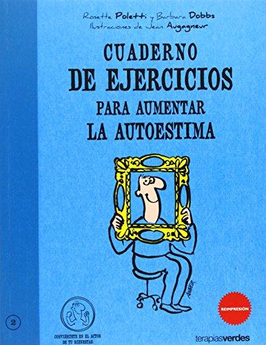 CUADERNO DE EJERCICIOS PARA AUMENTAR LA AUTOESTIMA descarga pdf epub mobi fb2
