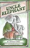Uncle Elephant (0060239808) by Lobel, Arnold