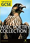WJEC Poetry Collection: York Notes fo...