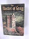 The Master of Gray (0340023392) by Tranter, Nigel