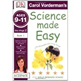 Science Made Easy Life Processes & Living Things Ages 9-11 Key Stage 2 Book 1: Ages 9-11 Key Stage 2 Bk. 1 (Carol Vorderman's Science Made Easy)by Carol Vorderman