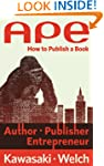 APE: Author, Publisher, Entrepreneur-...