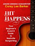Hit Happens: Your Q and A Beginner's...