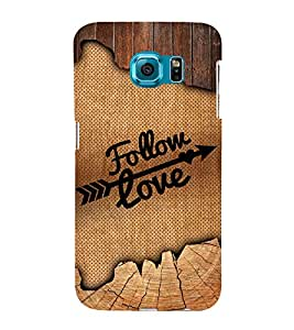 Follow love Design 3D Hard Polycarbonate Designer Back Case Cover for Samsung Galaxy S6 Edge+ G928 :: Samsung Galaxy S6 Edge Plus G928F
