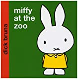 Miffy at the Zoo (Miffy - Classic)