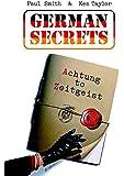 German Secrets: Achtung to Zeitgeist
